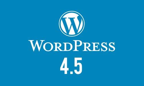 WordPress 4.5 ist veröffentlicht